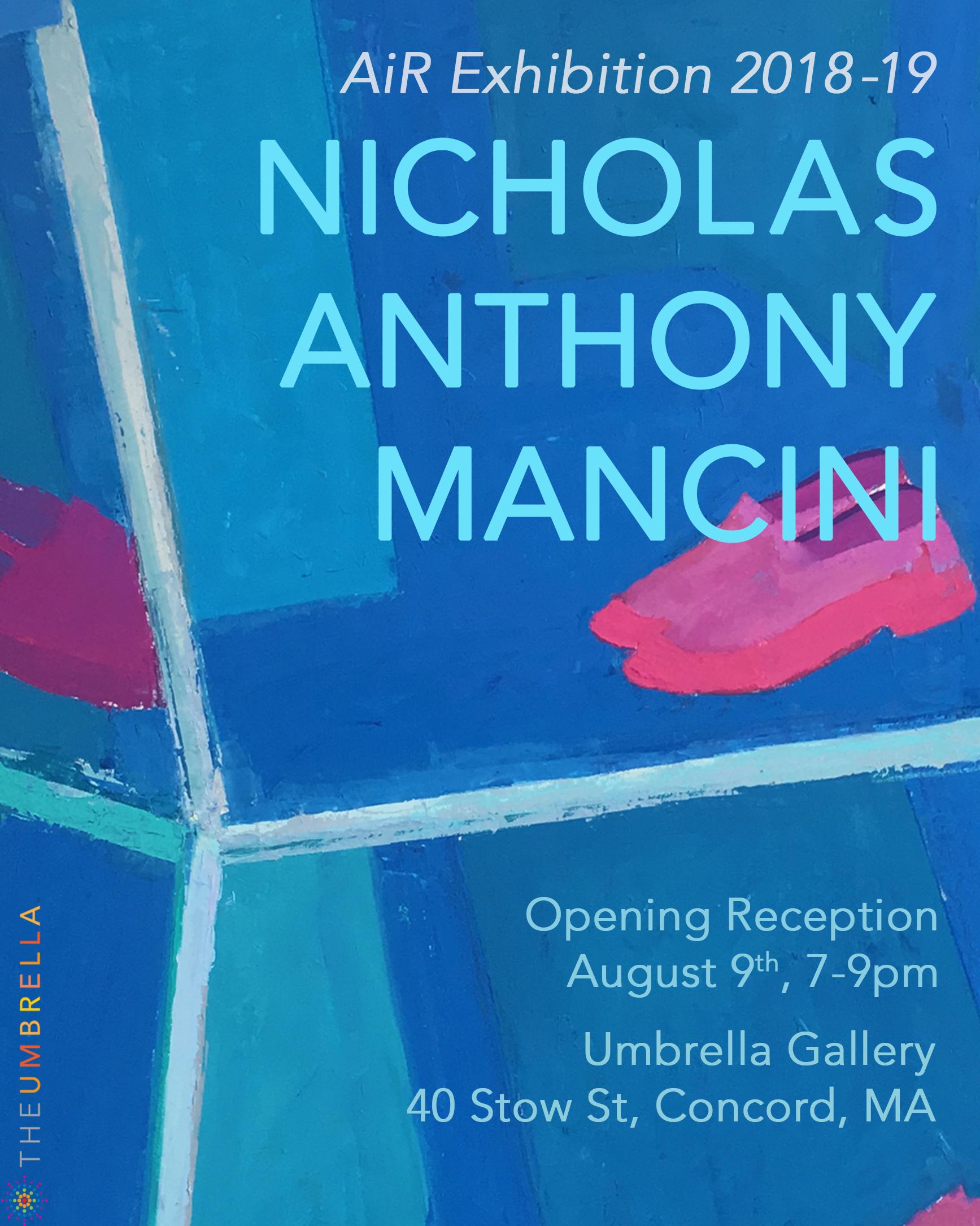 Nicholas Anthony Mancini Opening Reception
